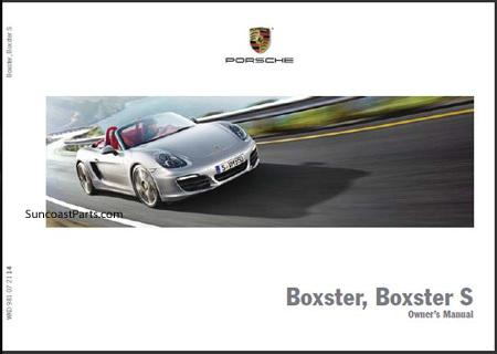 suncoast porsche parts accessories owners manual boxster 981 rh suncoastparts com 1997 Porsche Boxster Pricing 1997 Porsche Boxster Parts